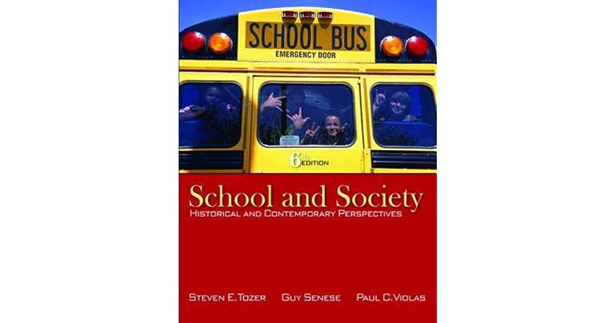 school and society historical and contemporary perspectives pdf