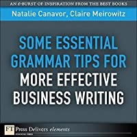 Some Essential Grammar Tips for More Effective Business Writing