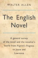 The English Novel by Walter Ernest Allen — Reviews, Discussion ...