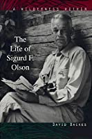 Wilderness Within: The Life of Sigurd F. Olson