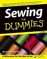 Sewing For Dummies (For Dummies (Home & Garden))