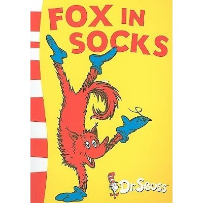 Fox in Socks by Dr. Seuss — Reviews, Discussion, Bookclubs, Lists