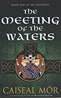 The Meeting of the Waters (Watchers 1)