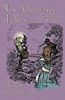 New Adventures of Alice: A Sequel to Lewis Carroll's Wonderland