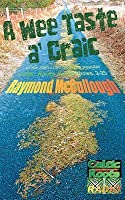 A Wee Taste A' Craic: All the Irish Craic from Popular Celtic Roots Radio Shows 2-25