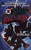 The Ship Avenged (Brainship, #7)
