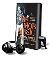 Me, the Mob, and the Music