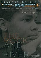 Rock and the River, The