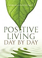 Positive Living: Day by Day