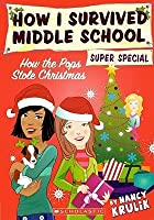 How the Pops Stole Christmas (How I Survived Middle School Super Special)