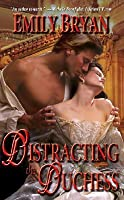 Distracting the Duchess