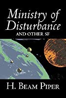Ministry of Disturbance and Other SF