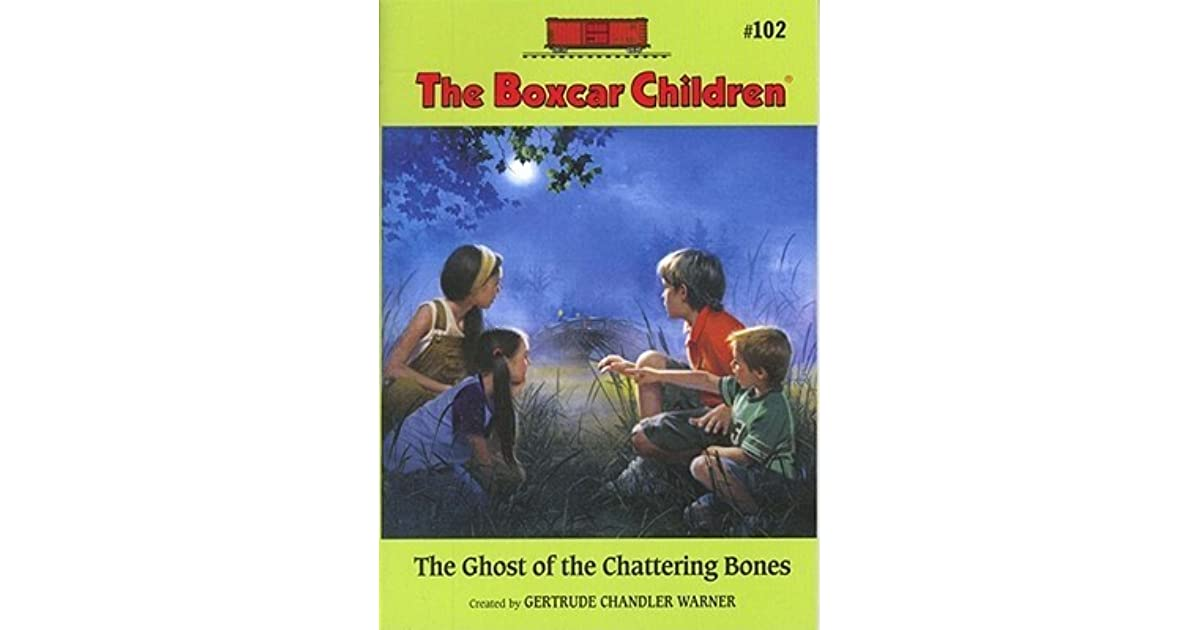 Boxcar Children Book Cover ~ The ghost of chattering bones boxcar children