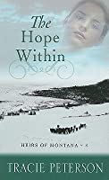 The Hope Within (Heirs of Montana, #4)