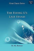 The Flying Us Last Stand