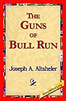 The Guns of Bull Run