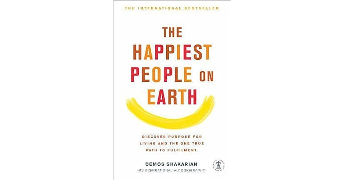 happiest people on earth Dan buettner is a national geographic explorer and the author of the blue  zones of happiness: lessons from the world's happiest people.