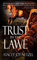 Trust in the Lawe (Colorado Trust, #3)