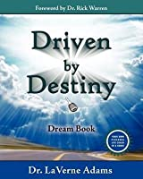 Driven by Destiny: Dream Book