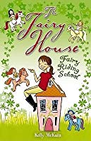Fairy Riding School (The Fairy House)