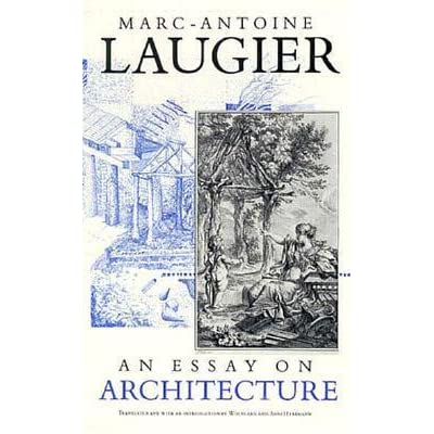 laugier an essay on architecture summary