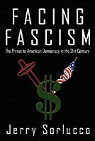 Facing Fascism: The Threat to American Democracy in the 21st Century