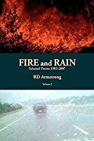 Fire and Rain: Selected Poems 1993-2007