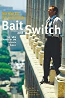 Bait and Switch: The Futile Pursuit of the American Dream