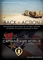 Back in Action: An American Soldier's Story of Courage, Faith, and Fortitude