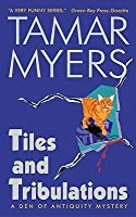 Tiles and Tribulations (Den of Antiquity Mystery, #10)