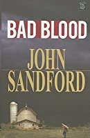 Bad Blood (Virgil Flowers, #4)