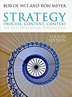 Strategy: Process, Content, Context: An International Perspective
