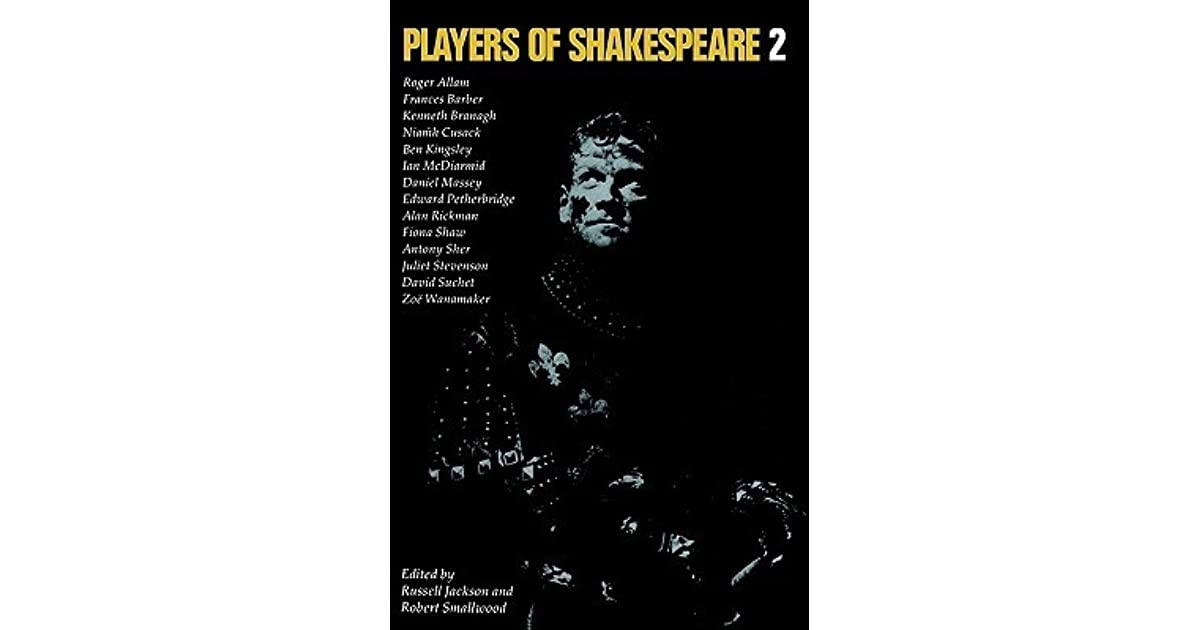 Players of shakespeare essays in shakespearean performance
