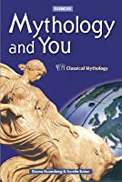 Mythology and You, Student Edition