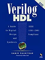 Verilog HDL: A Guide to Digital Design and Synthesis [With CDROM]