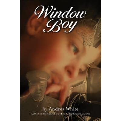 Window boy by andrea white reviews discussion for Window quotes goodreads