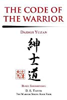 The Code of the Warrior: Daidoji Yuzan