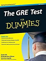 The GRE Test For Dummies (For Dummies)