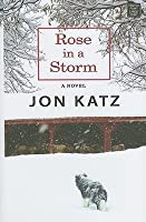 Rose in a Storm (Center Point Platinum Fiction (Large Print))