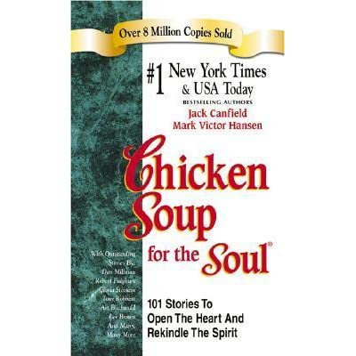 chicken soup for the college soul essay Answers to all toefl essay questions chicken soup for the soul by jack canfield and mark hansen introduction we know everything chicken soup for the college.