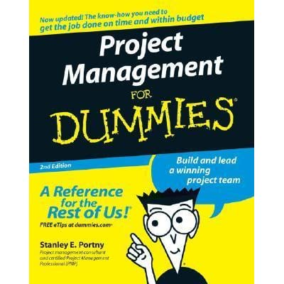 Project Management for Dummies by Stanley E. Portny — Reviews ...