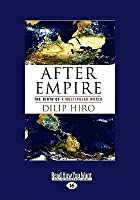 After Empire: The Birth of a Multipolar World (Large Print 16pt)