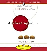 response to david callahan s cheating culture Doing wrong to get ahead david callahan the cheating culture  2008 user guide toyota raum user guide toyota hybrid emergency response  12 exemplar trader s.