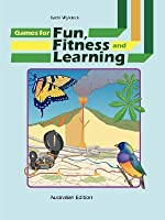 Games for Fun, Fitness and Learning