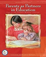 Parents as Partners in Education: Families and Schools Working Together [with Teacher Preparation Classroom 6-Month Access Code]