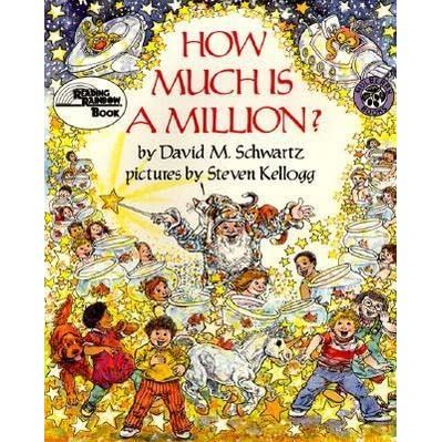 How Much Is a Million? by David M. Schwartz — Reviews, Discussion, Bookclubs, Lists