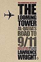 The Looming Tower: Al-Qaeda's Road to 9/11