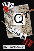 The Q Quest