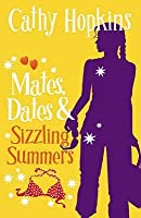 Mates, Dates And Sizzling Summers (Mates Dates, #12)