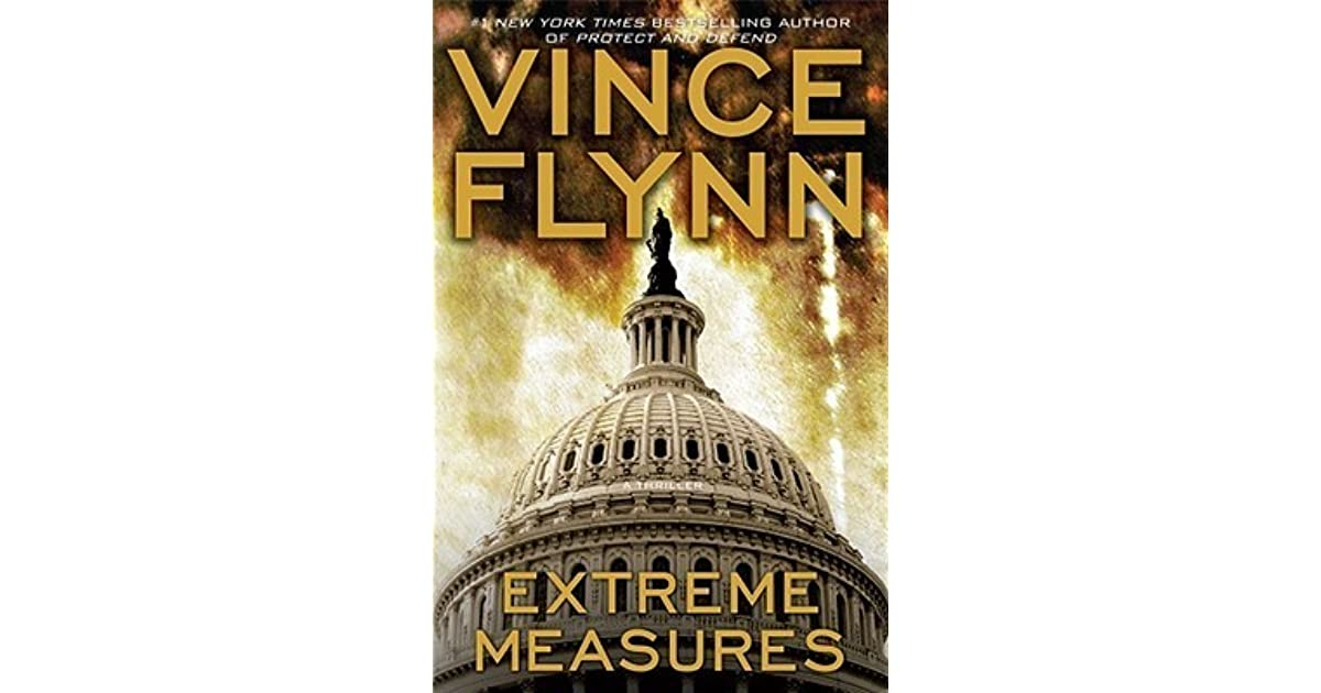 Mitch Rapp: Extreme Measures: A Thriller 1 by Vince Flynn (2008, Hardcover) 1st